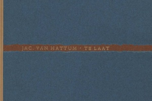 70/1600   [Sub Signo Libelli]. Hattum, J. van.